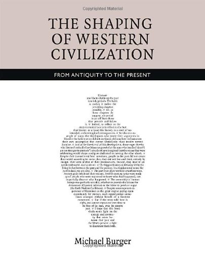 The Shaping of Western Civilization: From Antiquity to the Present