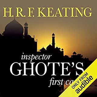 Inspector Ghote's First Case                   By:                                                                                                                                 H. R. F. Keating                               Narrated by:                                                                                                                                 Sam Dastor                      Length: 7 hrs and 42 mins     10 ratings     Overall 4.6