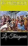 La Théogonie - Format Kindle - 2,10 €