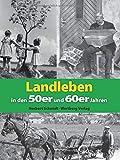 Landleben in den 50er und 60er Jahren (Modernes Antiquariat) - Norbert Schmidt