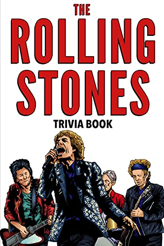 The Rolling Stones Trivia Book