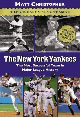 The New York Yankees: Legendary Sports Teams (Matt Christopher Legendary Sports Events) (English Edition)