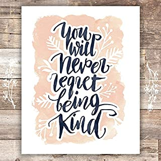 You Will Never Regret Being Kind - Typography Art Print - Unframed - 8x10 | Inspirational Quote