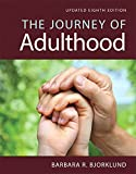 Journey of Adulthood, Updated Edition -- Books a la Carte (8th Edition)