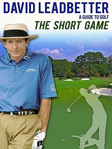 David Leadbetter: A Guide to Golf: The Short Game [OV/OmU]