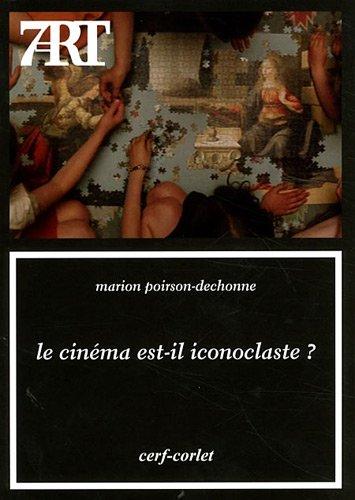 Le cinéma est-il iconoclaste ?