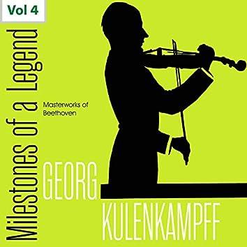 Milestones of a Legend: Georg Kulenkampff, Vol. 4