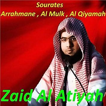 Sourates Arrahmane, Al Mulk, Al Qiyamah (Quran)