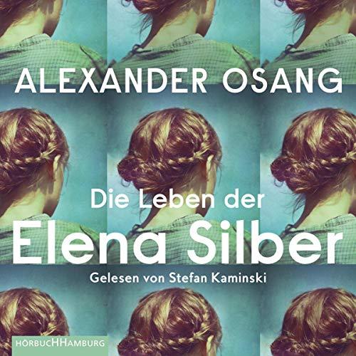 Die Leben der Elena Silber audiobook cover art