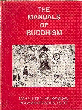 The Manuals of Buddhism