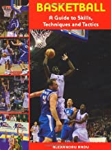 Basketball: A Guide to Skills, Techniques and Tactics
