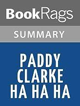 Summary & Study Guide Paddy Clarke Ha Ha Ha by Roddy Doyle