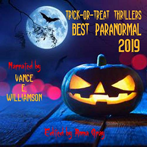 Trick or Treat Thrillers Best Paranormal 2019  By  cover art