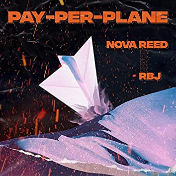 Pay-Per-Plane (feat. RBJ)