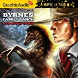 Byrnes Family Ranch: A Good Day To Kill