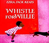 Whistle for Willie (Viking Kestrel Picture Books)