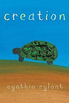 Creation by [Cynthia Rylant]