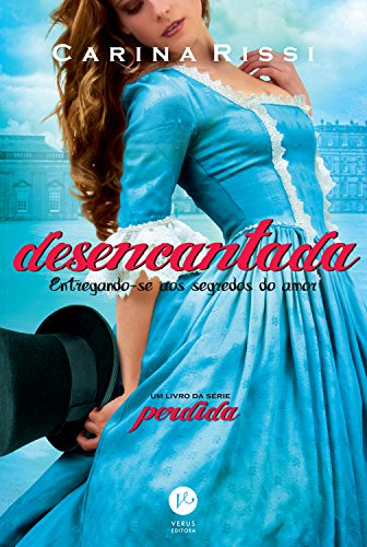 Desencantada – Perdida – vol. 5 (Portuguese Edition)