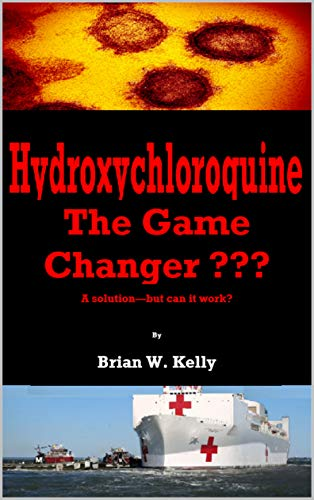 Hydroxychloroquine: The Game Changer (English Edition)