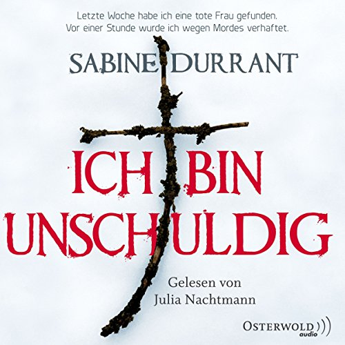 Ich bin unschuldig                   By:                                                                                                                                 Sabine Durrant                               Narrated by:                                                                                                                                 Julia Nachtmann                      Length: 7 hrs and 22 mins     Not rated yet     Overall 0.0