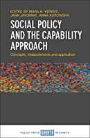 Social Policy and the Capability Approach: Concepts, Measurements and Application