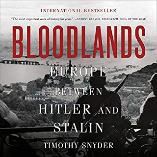 Bloodlands     Europe Between Hitler and Stalin              De :                                                                                                                                 Timothy Snyder                               Lu par :                                                                                                                                 Ralph Cosham                      Durée : 18 h et 16 min     Pas de notations     Global 0,0