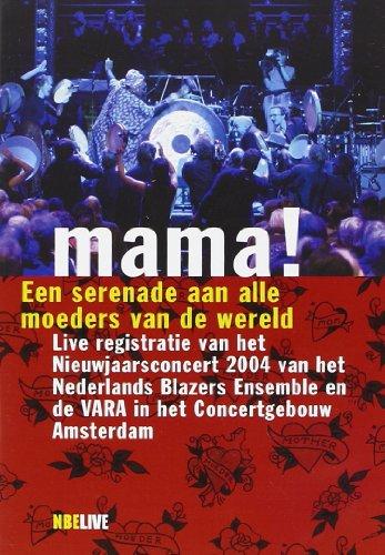 Nederlands Blazers Ensemble - Mama - Nieuwjaarsconcert 2004