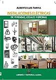 Instalaciones Eléctricas de viviendas, Locales y oficinas