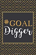 Goal Diggers: Inspirational Quote Daily Weekly Monthly Project Planner Notes Business Journal Vision Board Productivity To Achieve Success Girl Boss ... Gift - Black and Goal Geometric Design
