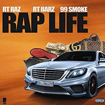 Rap Life (feat. Rt Barz & 99smoke)