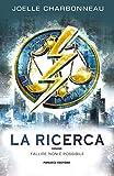 La ricerca (Italian Edition)