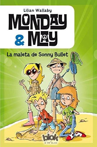 Monday & May 2. La maleta de Sonny Bullet (Escritura desatada)