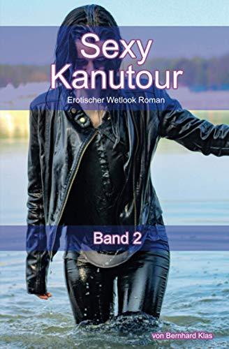 Sexy Kanutour - Band 2