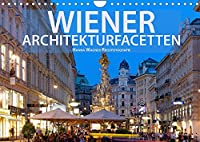 Wiener Architektur-Facetten (Wandkalender 2022 DIN A4 quer): Hanna Wagner Reisefotografie zeigt die kontrastreichen Facetten der Donaumetropole mit einer inspirierenden Bilderserie. (Monatskalender, 14 Seiten )