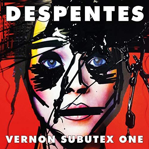 Vernon Subutex One     English Edition              De :                                                                                                                                 Virginie Despentes,                                                                                        Frank Wynne - translator                           Durée : Indisponible     Pas de notations     Global 0,0