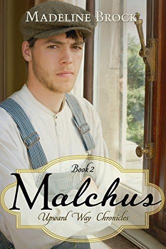Malchus: A Christian historical fiction novel (Upward Way Chronicles Book 2) by [Madeline Brock]