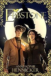 Ebbstone par Anne-Sophie Hennicker