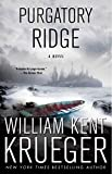 Purgatory Ridge: A Novel (Cork O'Connor Mystery Series Book 3)