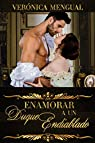 Enamorar a un duque endiablado par Mengual