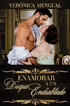 Enamorar a un duque endiablado (Serie Segundas Hijas) PDF EPUB Gratis descargar completo