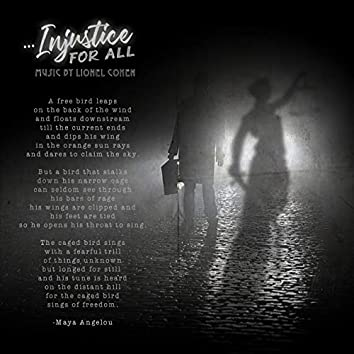 ...Injustice for All