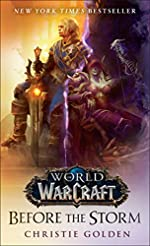 Before the Storm (World of Warcraft) - A Novel de Christie Golden