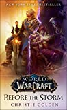Before the Storm (World of Warcraft) A Novel