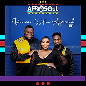 Dance with Afrosoul