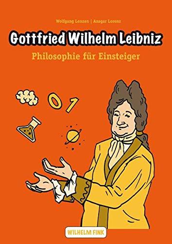 Gottfried Wilhelm Leibniz (Philosophische Einstiege)