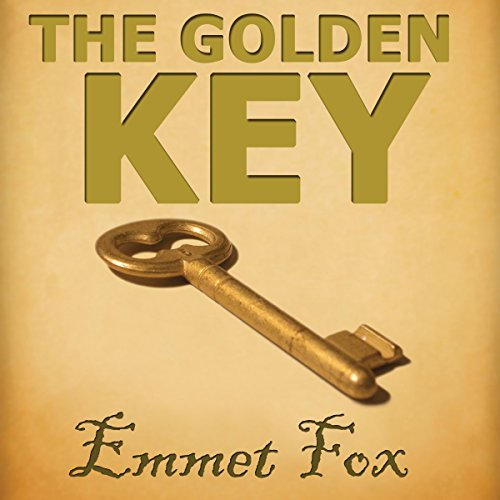 The Golden Key     #1              By:                                                                                                                                 Emmet Fox                               Narrated by:                                                                                                                                 Jason McCoy                      Length: 7 mins     110 ratings     Overall 4.7