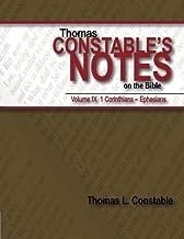 Thomas Constable's Notes on the Bible: Vol. 9: 1 Corinthians - Ephesians (Volume 9)