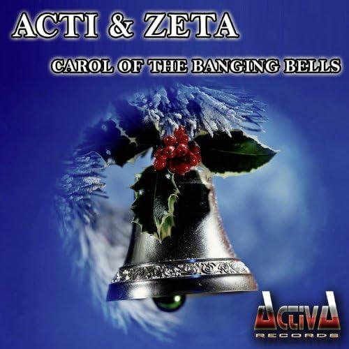Acti & Zeta