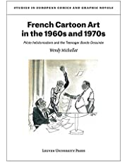 French Cartoon Art in the 1960s and 1970s: Pilote hebdomadaire and the Teenager Bande Dessinee