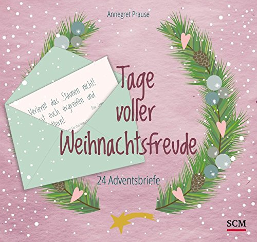 Tage voller Weihnachtsfreude: 24 Adventsbriefe
